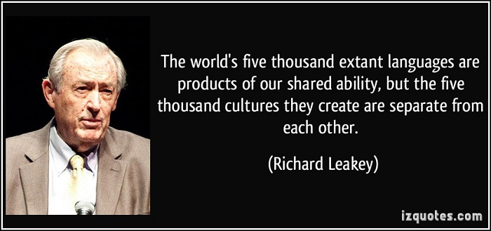 quote-the-world-s-five-thousand-extant-languages-are-products-of-our-shared-ability-but-the-five-richard-leakey-317735